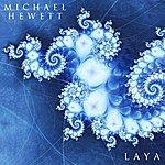 Michael Hewett Laya