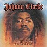 Johnny Clarke Reggae Archives
