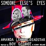 Amanda Lear Someone Else's Eyes (Boy George, Kinky Roland Mix)