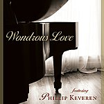 Phillip Keveren Wondrous Love - Piano And Praise