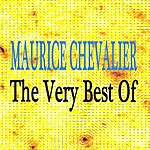 Maurice Chevalier Maurice Chevalier : The Very Best Of
