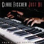 Clare Fischer Just Me