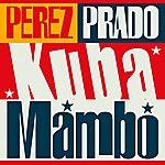 Pérez Prado Kuba Mambo
