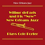 Wilbur De Paris New Orleans Jazz (Wilbur Deparis And His New New Orleans Jazz - Plays Cole Porter)