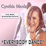 "Cynthia Manley ""everybody Dance"" (The Rick Gianatos Remix)"