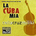 Celia Cruz La Cuba Mía