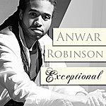 Anwar Robinson Exceptional