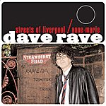 Dave Rave Streets Of Liverpool