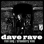 Dave Rave Rain Song