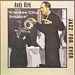 Andy Kirk & His Clouds Of Joy Kansas City Bounce (1936-1940)