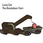 Lucky Cat The Breakdown Train