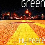 Green My Peace (Single)