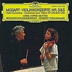 Anne-Sophie Mutter Mozart: Violin Concertos Nos.3 & 5