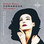 Ute Lemper Michael Nyman: Songbook