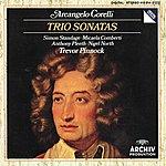 Trevor Pinnock Corelli: Trio Sonatas Op. 1 No.1; Op. 2 No. 6; Op. 1 No. 9; Op. 2 No. 9; Op. 1 No. 3; Op. 2 No. 4; Op. 1 No. 7; Op. 2 No. 12; Op. 1 No. 11; Op. 1 No. 12