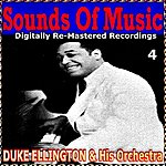Duke Ellington & His Orchestra Sounds Of Music Pres. Duke Ellington & His Orchestra, Vol. 4