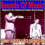 Tommy Dorsey & His Orchestra Sounds Of Music Pres. Tommy Dorsey & His Orchestra