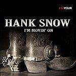 Hank Snow I'm Moving On: 80 Originals
