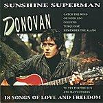 Donovan Sunshine Superman - 18 Songs Of Love And Freedom