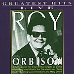 Roy Orbison Greatest Hits Live