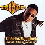 Charles Woolfork Tru2god