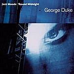 George Duke Jazz Moods - 'round Midnight