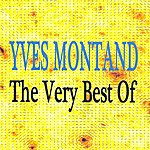 Yves Montand The Very Best Of Yves Montand