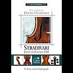David Oistrakh Oistrakh, David: The Violin Of David Oistrakh - Stradivari Conte De Fontana 1702
