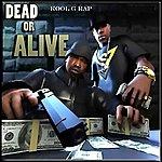 Kool G Rap Dead Or Alive