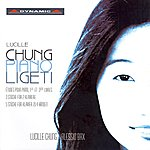 Lucille Chung Ligeti: Works For Piano, 2 Pianos, And Piano 4-Hands