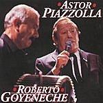Astor Piazzolla Astor Piazzolla/ Roberto Goyeneche