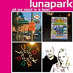 Lunapark All We Need Is A Beat