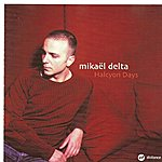 Mikael Delta Halcyon Days