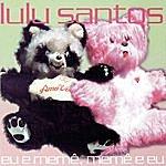 Lulu Santos Eu E Memê, Memê E Eu