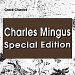 Charles Mingus Charles Mingus Special Edition