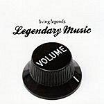 Living Legends Legendary Music, Vol. 1