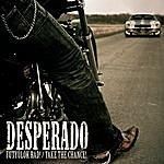 Desperado Fütyülök Rád! (2-Track Single)