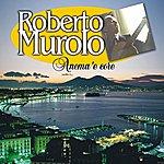 Roberto Murolo Anema 'e Core