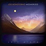 Joe Bongiorno Mesmerized - Solo Piano