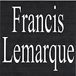 Francis Lemarque Francis Lemarque