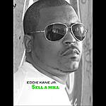 Eddie Kane Jr. Sell A Mill - Single