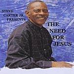 Steve Carter The Need For Jesus