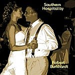 Robert Burkhardt Southern Hospitality - Single