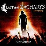 Morty Shallman Last Of The Zacharys:theme Song For The Novel (Single)