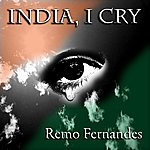 Remo Fernandes India, I Cry