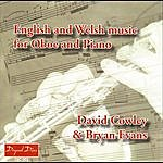 David Cowley English And Welsh Music For Oboe And Piano