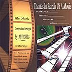 Al Daniels Themes In Search Of A Movie