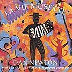 Dan Newton La Vie Musette