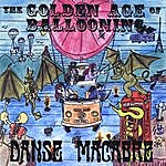 Danse Macabre The Golden Age Of Ballooning