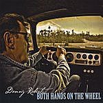 Danny Roberts Both Hands On The Wheel